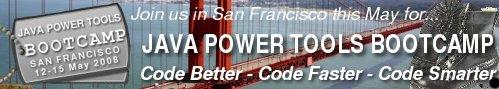 The San Francisco Java Power Tools Bootcamp - May 12-15